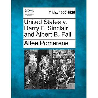 United States c. Harry F. Sinclair et Albert B. Fall par Pomerene & Atlee