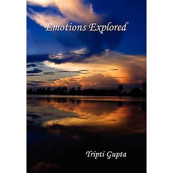 Emotions Explored by Gupta & Tripti