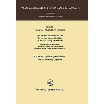 Cyclocarbonylierungsreaktionen mit Alkinen und Olefinen por caiu & Bernhard