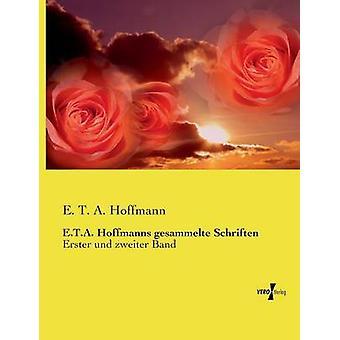 E.t.a. Hoffmanns gesammelte Schriften di Hoffmann & T. A.