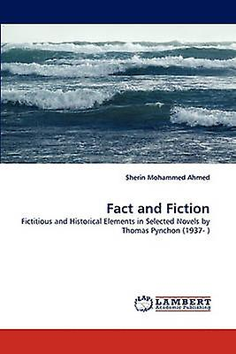 Fact and Fiction by Mohammed Ahmed & Sherin