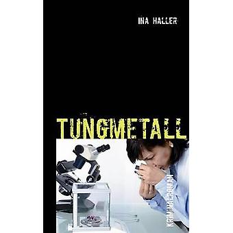 Tungmetall by Haller & Ina
