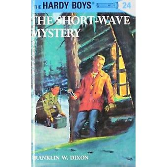 Short Wave Mystery (New edition) by Franklin W. Dixon - 9780448089249