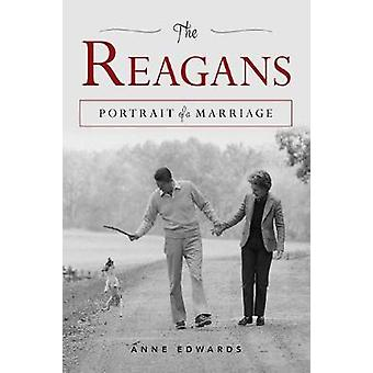The Reagans - Portrait of a Marriage by The Reagans - Portrait of a Mar