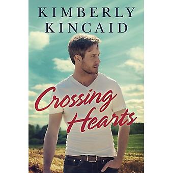 Crossing Hearts by Kimberly Kincaid - 9781503941700 Book