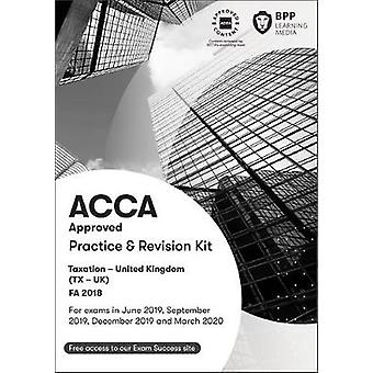 ACCA Taxation FA2018 - Practice and Revision Kit by ACCA Taxation FA20