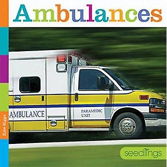 Ambulances by Kate Riggs - 9781628321838 Book