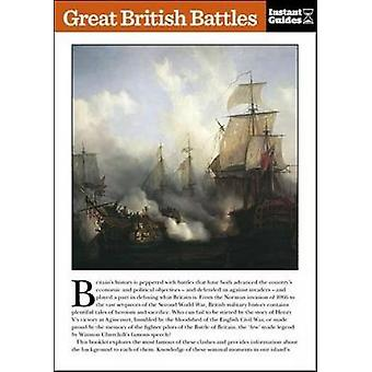 Great British Battles - The Instant Guide by Instant Guides - 97817805