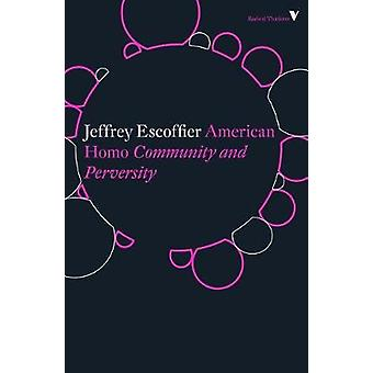 American Homo - Community and Perversity by American Homo - Community a