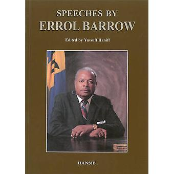 Speeches by Errol G. Barrow - Yussuff Haniff - 9781870518703 Book