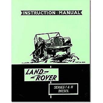Land Rover Series I and II Diesel Handbook by Brooklands Books Ltd -
