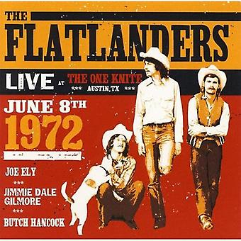 Flatlanders - Live at the One Knight June 8th 1972 [CD] USA import