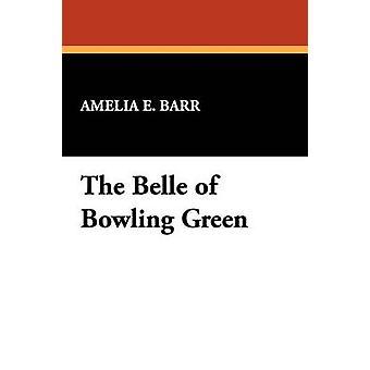 El Belle de bolos por Barr y Amelia E.