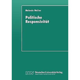 Politische Responsivitt  Messungsprobleme am Beispiel kommunaler Sportpolitik by Walter & Melanie