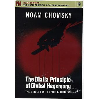 Noam Chomsky - Mafia princippet af globale overherredømme: Mellemøsten Em [DVD] USA import
