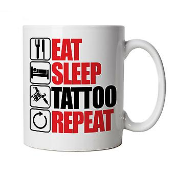 Eat Sleep Tattoo Repeat, Novelty Mug