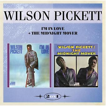 I'm In Love and The Midnight Mover by Wilson Pickett