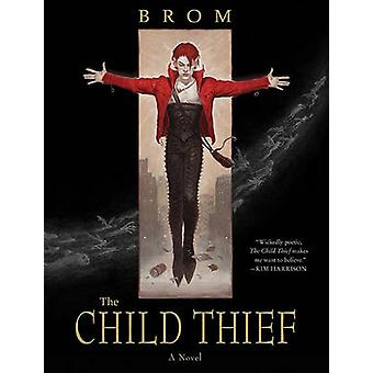 The Child Thief - A Novel by Gerald Brom - 9780061671340 Book