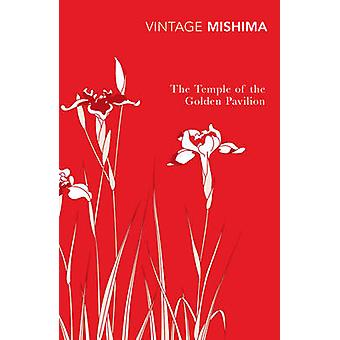 The Temple of the Golden Pavilion by Yukio Mishima - 9780099285670 Bo