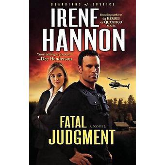 Dødelig dom - en roman av Irene Hannon - 9780800734565 bok