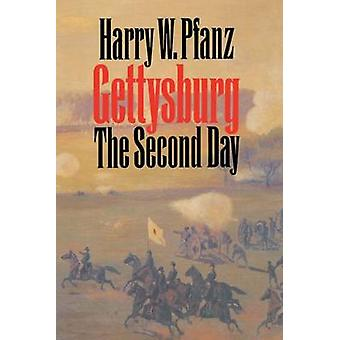 Gettysburg - The Second Day by Harry W. Pfanz - 9780807847305 Book