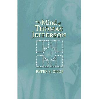 Minnet av Thomas Jefferson av Peter S. Onuf - 9780813926117 bok