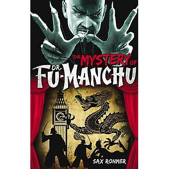 Fu-Manchu - Mystery of Dr Fu-Manchu by Sax Rohmer - 9780857686039 Book