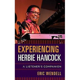 Experimentando o Herbie Hancock - companheiro de um ouvinte por experimentando H