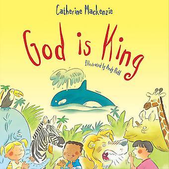 Gott ist König von Catherine MacKenzie - Andy Robb - 9781781911334 Buch
