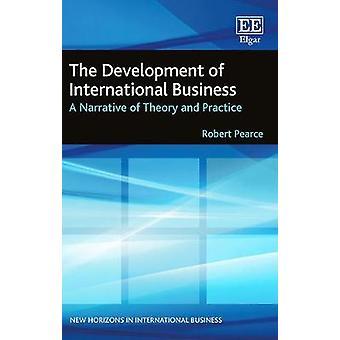 De ontwikkeling van het internationale bedrijfsleven - een verhaal van de theorie en