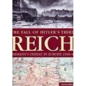 The Fall of Hitler's Third Reich by David Jordan - 9781862272613 Book