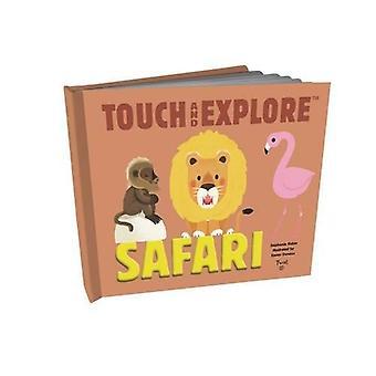 Touch and Explore - Safari by Stephanie Babin - Xavier Deneux - 978274