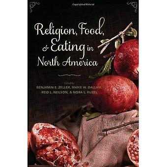 Religione, cibo e mangiare in America del Nord (arti & tradizioni della tabella: prospettive sulla storia culinaria)