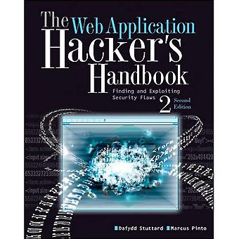 Manual do Hacker de aplicativo da Web: descobrindo e explorando as falhas de segurança