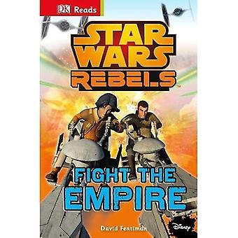 Star Wars Rebels kämpa riket! (DK läser början att läsa)