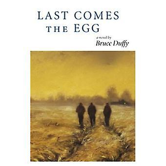Last Comes the Egg
