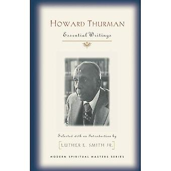 Howard Thurman: Viktiga skrifter (moderna andliga mästare)