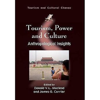 Turism, makt och kultur: antropologiska insikter