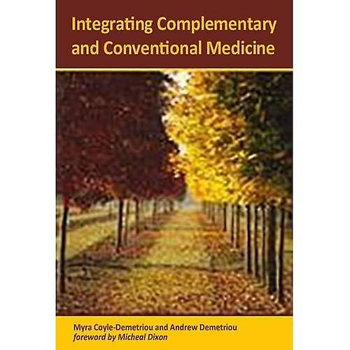 Integrating CompleHommestary and Conventional Medicine