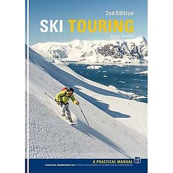 Ski Touring: A Practical Manual