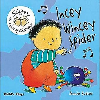 Incey Wincey Spider (Sign & Sing-Along) (BSL) (Sign & Sing-along)