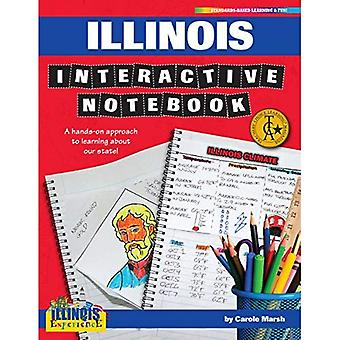 Illinois Interactive Notebook: A Hands-On Approach to Learning about Our State! (Illinois Experience (Paperback))