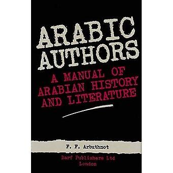 Arabic Authors: Manual of Arabian History and Literature