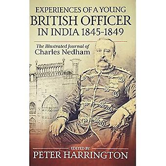 Experiences of A Young British Officer in India, 1845-1849: The Illustrated Journal of Charles Nedham