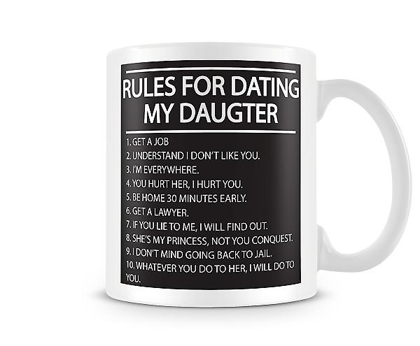Decorative Writing Rules For Dating My Daughter Printed Mug