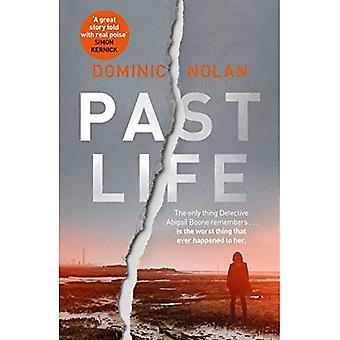 Past Life: 'a dark crime fiction debut that feels fresh, smart and thrilling'