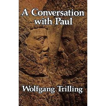 A Conversation with Paul by Trilling & Wolfgang