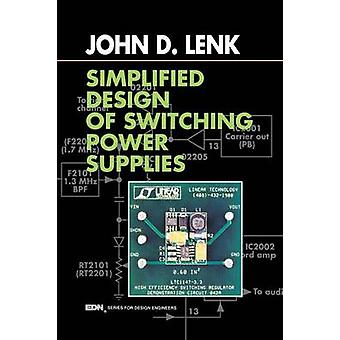Simplified Design of Switching Power Supplies by Lenk & John D.