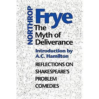 Il mito della liberazione riflessioni su Shakespeares problema commedie di Frye & Northrop