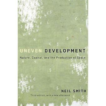 Lo sviluppo ineguale natura capitale e la produzione dello spazio da Neil & Smith